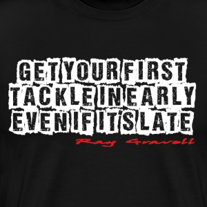 First Tackle - Men's Premium T-Shirt