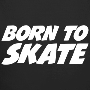 Born to Skate Sweats - Body bébé bio manches longues