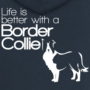 Life is better with a Border Collie - Dog Lover Felpe - Felpa con zip premium da donna