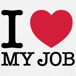 I Love My Job T-skjorter - T-skjorte for menn