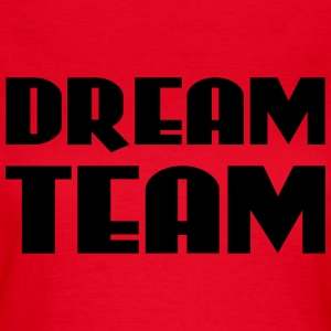 Dream Team T-shirts - Vrouwen T-shirt