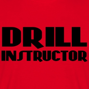 Drill Instructor T-Shirts - Men's T-Shirt