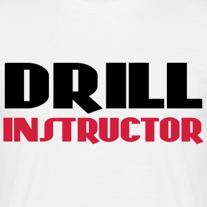 Drill Instructor T-shirts - Mannen T-shirt