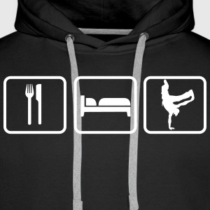 Eat Sleep Breakdance Sweat-shirts - Sweat-shirt à capuche Premium pour hommes