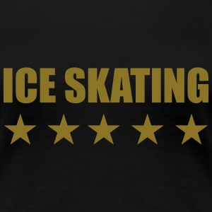 Ice Skating T-Shirts - Frauen Premium T-Shirt