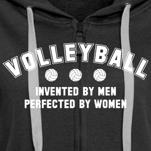 Volleyball: invented by men, perfected by women Pullover & Hoodies - Frauen Premium Kapuzenjacke