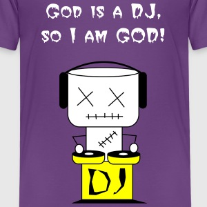 God is a DJ - Kinder Premium T-Shirt