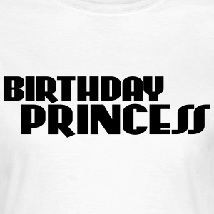 Birthday Princess T-Shirts - Frauen T-Shirt