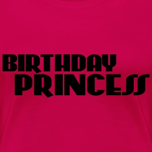 Birthday Princess T-shirts - Vrouwen Premium T-shirt