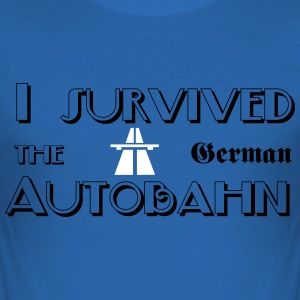 I survived the German Autobahn T-skjorter - Slim Fit T-skjorte for menn