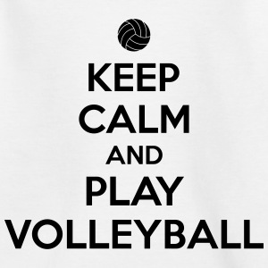 Keep calm and play volleyball T-Shirts - Kinder T-Shirt