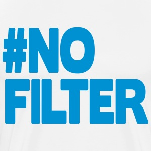 No Filter T-shirts - Herre premium T-shirt