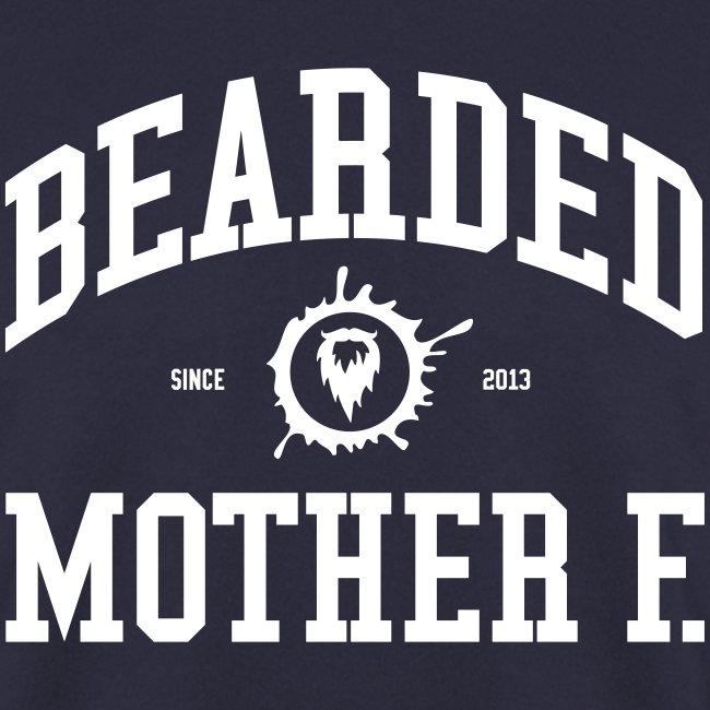 Bearded Mother F. - Men's Crewneck (White print)