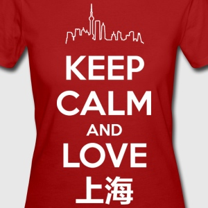 Keep Calm and Love Shanghai Tee shirts - T-shirt Bio Femme