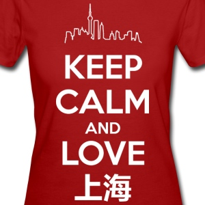 Keep Calm and Love Shanghai T-Shirts - Women's Organic T-shirt