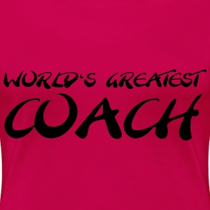 World's greatest Coach T-shirts - Vrouwen Premium T-shirt