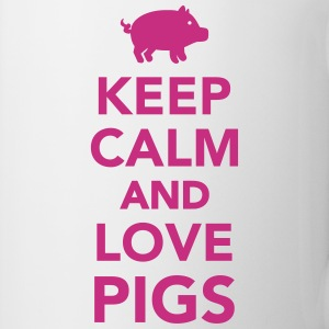 Keep calm and love pigs Flaschen & Tassen - Tasse