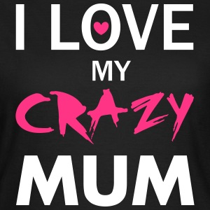 Love Mum T-Shirts - Frauen T-Shirt