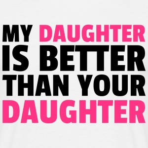 My Daughter T-shirts - Mannen T-shirt