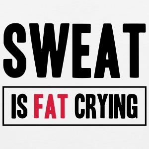 Sweat Is Fat Crying Tank topy - Tank top męski Premium