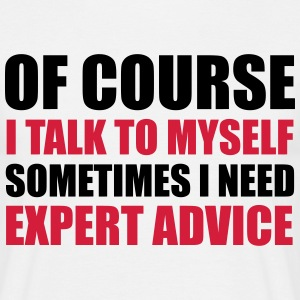 Expert Advice T-Shirts - Men's T-Shirt
