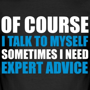 Expert Advice T-Shirts - Men's Slim Fit T-Shirt