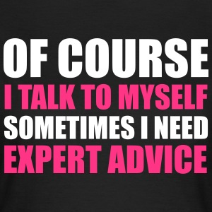 Expert Advice T-Shirts - Women's T-Shirt