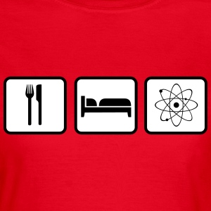 Eat Sleep Science Tee shirts - T-shirt Femme