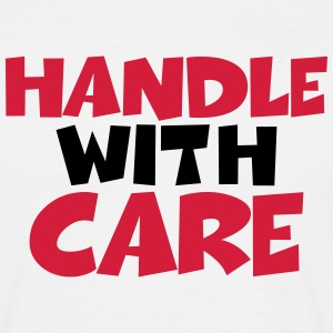 Handle with care T-shirts - Herre-T-shirt