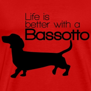 Life is better with a Bassotto Magliette - Maglietta Premium da uomo