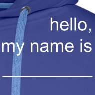 Motiv ~ Männer-Hoodie »hello, my name is _____«