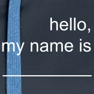 Motiv ~ Frauen-Hoodie »hello, my name is _____«