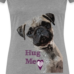 Hug Me Shirt Ladies - Frauen Premium T-Shirt