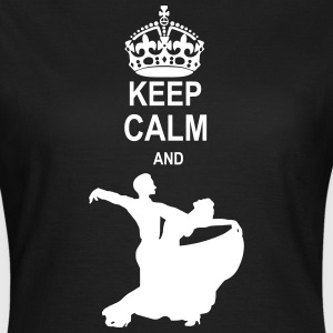 Keep Calm and Ballroom Dance T-Shirts - Women's T-Shirt