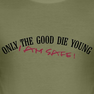 only_the_good_die_young_vec_2 en - Men's Slim Fit T-Shirt