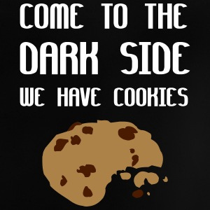 Come To The Dark Side We Have Cookies T-Shirts - Baby T-Shirt