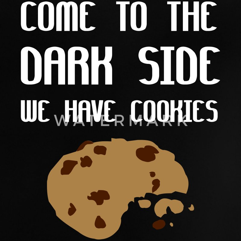 Come To The Dark Side We Have Cookies Shirts - Baby T-shirt