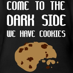 Come To The Dark Side We Have Cookies Magliette - Body ecologico per neonato a manica corta