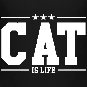 Cat is life ! Shirts - Kinderen Premium T-shirt