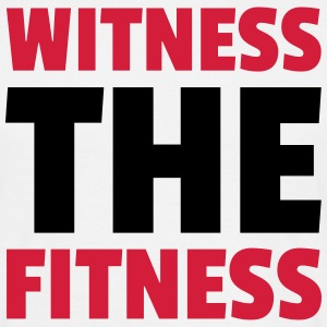 Witness The Fitness T-Shirts - Men's T-Shirt