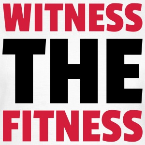 Witness The Fitness T-Shirts - Women's T-Shirt