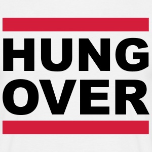 Hungover T-Shirts - Men's T-Shirt