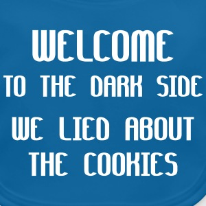 Welcome To The Dark Side We Lied About The Cookies Accesorios - Babero ecológico bebé