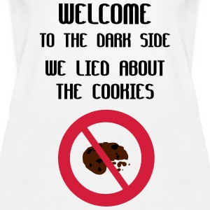 Welcome To The Dark Side We Lied About The Cookies Débardeurs - Débardeur Premium Femme