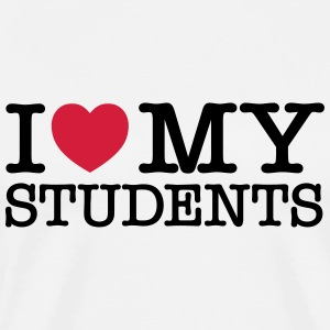 I Love My Students T-Shirts - Men's Premium T-Shirt