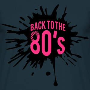 Back to the 80s Design T-Shirts - Men's T-Shirt