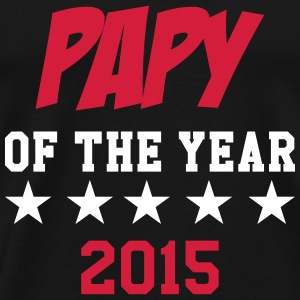 Papy of the year 2015 Tee shirts - T-shirt Premium Homme