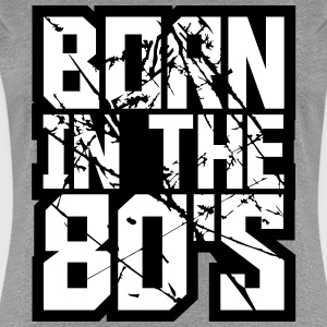 Cool Born in the 80s Logo Design T-Shirts - Women's Premium T-Shirt