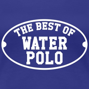 The Best of Water Polo T-shirts - Dame premium T-shirt
