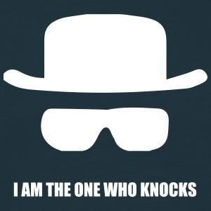 I Am The One Who Knocks - Mannen T-shirt
